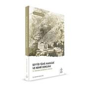 Nizamiye Akademi Yayınları Seyyid Taha Hakkari ve Nehri Dergahı
