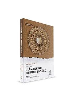 Nizamiye Akademi Yayınları İslam Hukuku Terimleri Sözlüğü