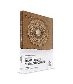 İslam Hukuku Terimleri Sözlüğü