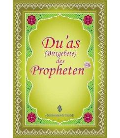 Du'as Bittgebete des Propheten (Sallallahu aleyhi we sellem)