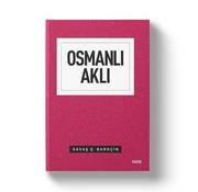 Mostar Yayınları Osmanlı Aklı | İnsan Toplum Devlet