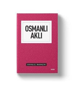 Osmanlı Aklı   İnsan Toplum Devlet