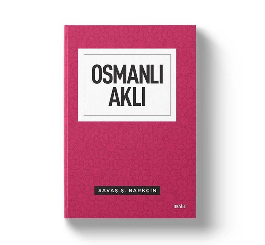 Osmanlı Aklı | İnsan Toplum Devlet