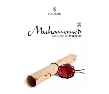 Erol Medien Verlag Muhammed (Sallallahu Aleyhi We Sellem) I Das Siegel Der Propheten
