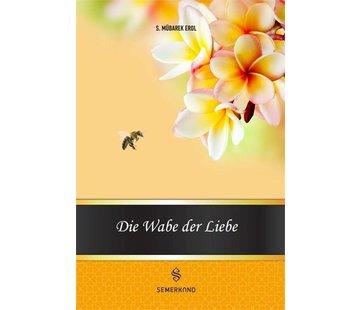 Erol Medien Verlag Die Wabe der Liebe