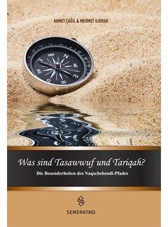 Erol Medien Verlag Was sind Tasawwuf und Tariqah