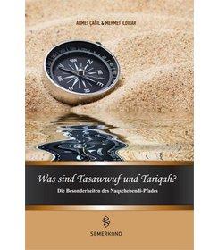 Was sind Tasawwuf und Tariqah