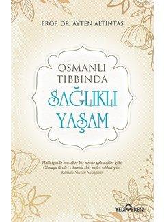 Yediveren Yayınları Osmanlı Tıbbında Sağlıklı Yaşam