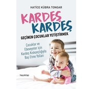 Hayy Yayınları Kardeş Kardeş Geçinen Çocuklar Yetiştirmek
