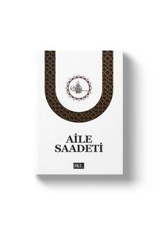 Semerkand Yayınları Aile Saadeti
