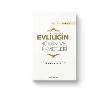 Semerkand Yayınları Evliliğin Hüküm ve Hikmetleri | İhya-u Ulumiddin
