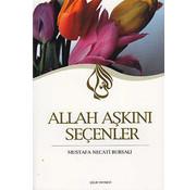 Çelik Yayınları Allah Aşkını Seçenler