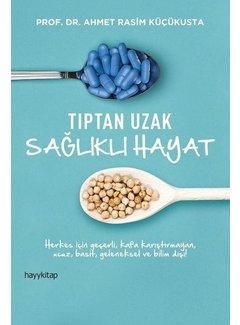 Hayy Yayınları Tıptan Uzak Sağlıklı Hayat