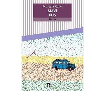 Dergah Yayınları Mavi Kuş | Mustafa Kutlu