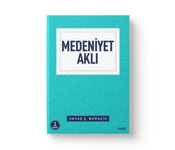 Mostar Yayınları Medeniyet Aklı | İnsan Mekan Zaman