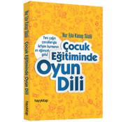 Hayy Kitap Çocuk Eğitiminde Oyun Dili