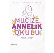 Hayy Kitap Mucize Annelik Okulu