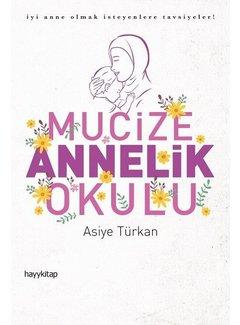 Hayy Yayınları Mucize Annelik Okulu