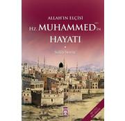 Timaş Yayınları Allah'ın Elçisi Hz. Muhammed'in (s.a.v.) Hayatı
