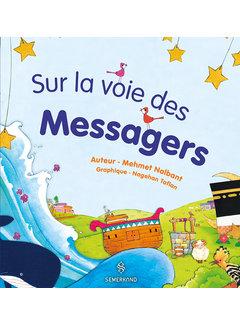 Erol Medien Verlag Sur la voie des Messagers