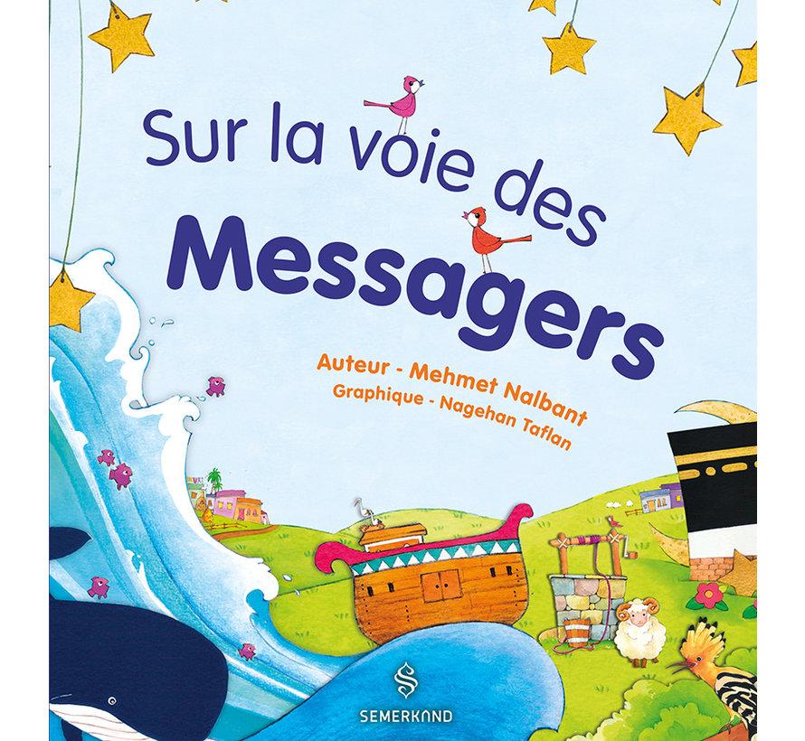Sur la voie des Messagers