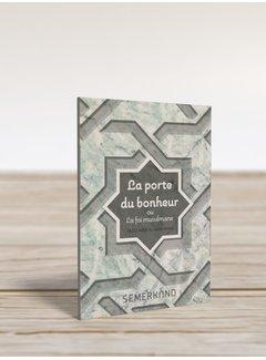 Erol Medien Verlag La porte du Bonheur  ou La foi musulmane