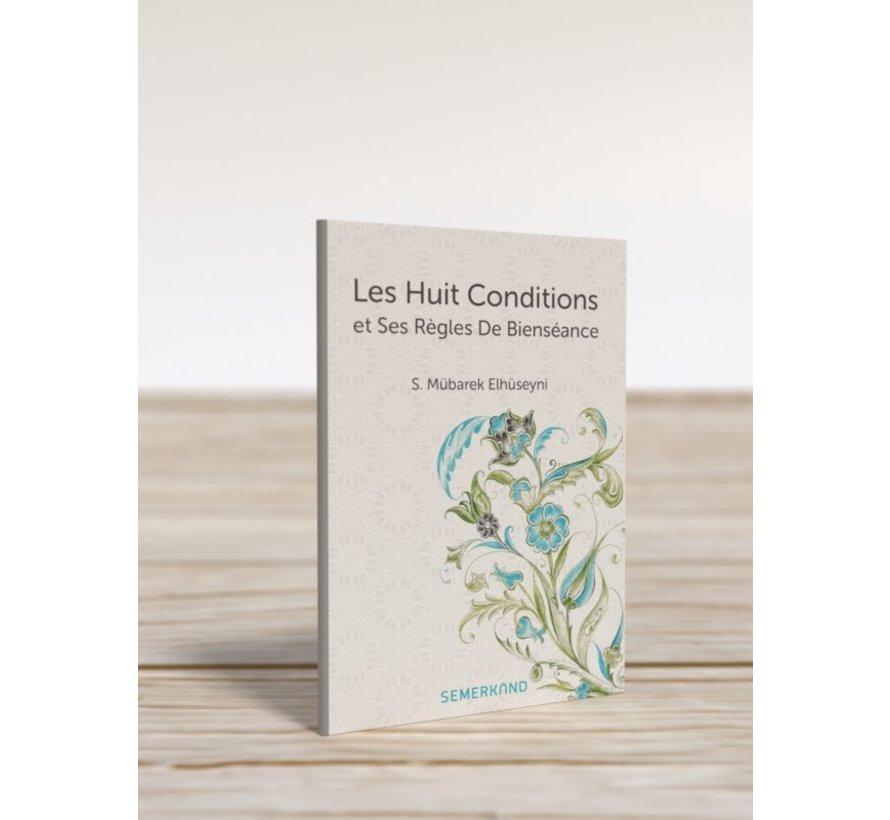 Les Huit Conditions et Ses Règles De Bienséance