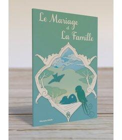 Le Mariage et La Famille