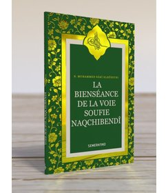 La bienseance de la voie Soufie Naqchibendi