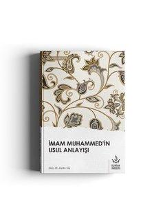 Nizamiye Akademi Yayınları İmam Muhammedin Usul Anlayışı