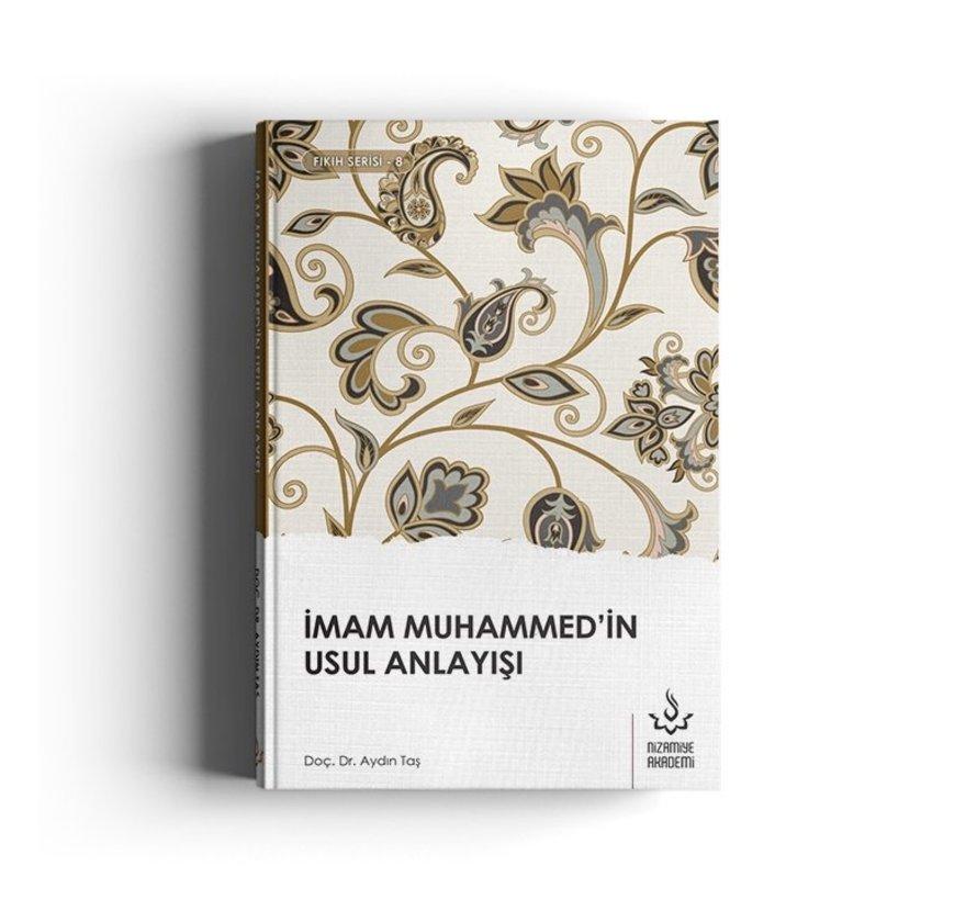 İmam Muhammedin Usul Anlayışı