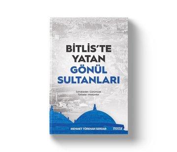 Mostar Yayınları Bitliste Yatan Gönül Sultanları