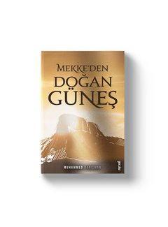 Gençokur Yayınları Mekkeden Doğan Güneş | Muhammed Danışman