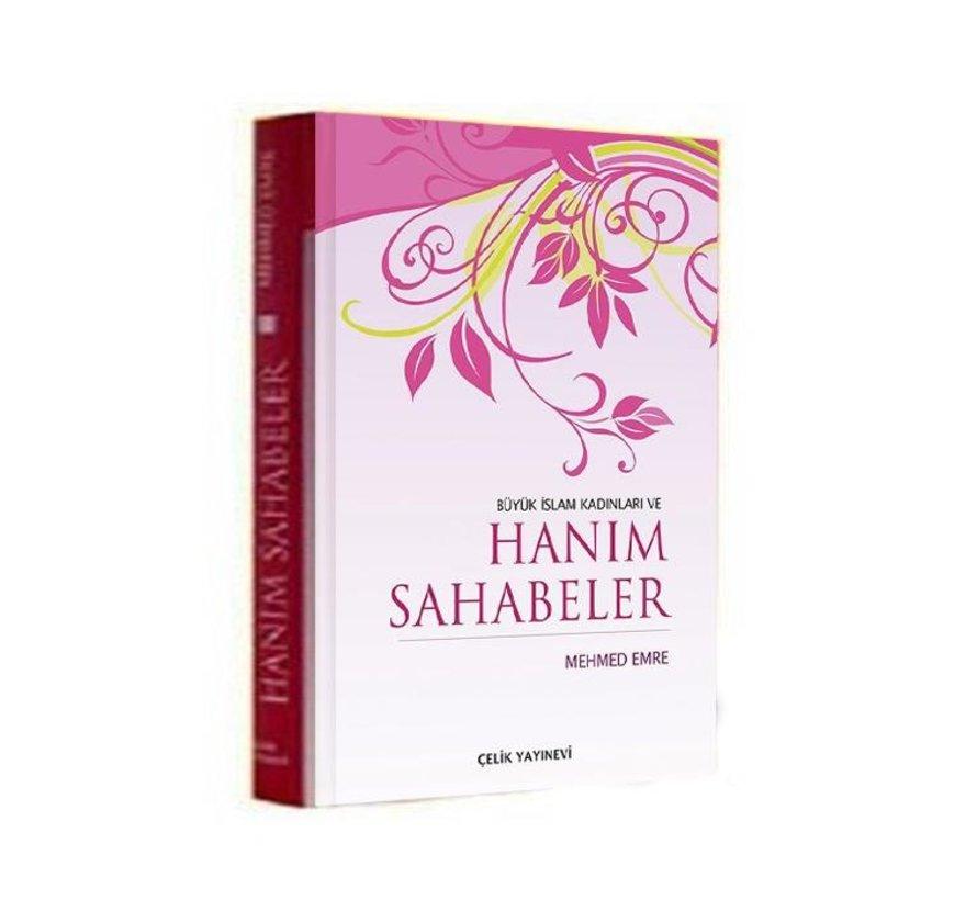 Büyük İslam Kadınları ve Hanım Sahabeler I Ciltli