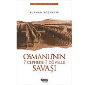 Çelik Yayınları Osmanlı'nın 7 Cephede 7 Düvelle Savaşı