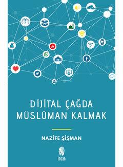 İnsan Yayınları Dijital Çağda Müslüman Kalmak