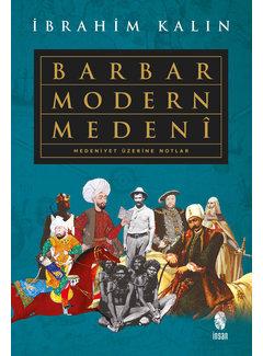 İnsan Yayınları Barbar Modern Medeni-Medeniyet Üzerine Notlar