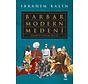Barbar Modern Medeni-Medeniyet Üzerine Notlar