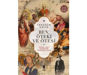 İnsan Yayınları Ben Öteki ve Ötesi I İslam Batı  İlişkileri Tarihine Giriş