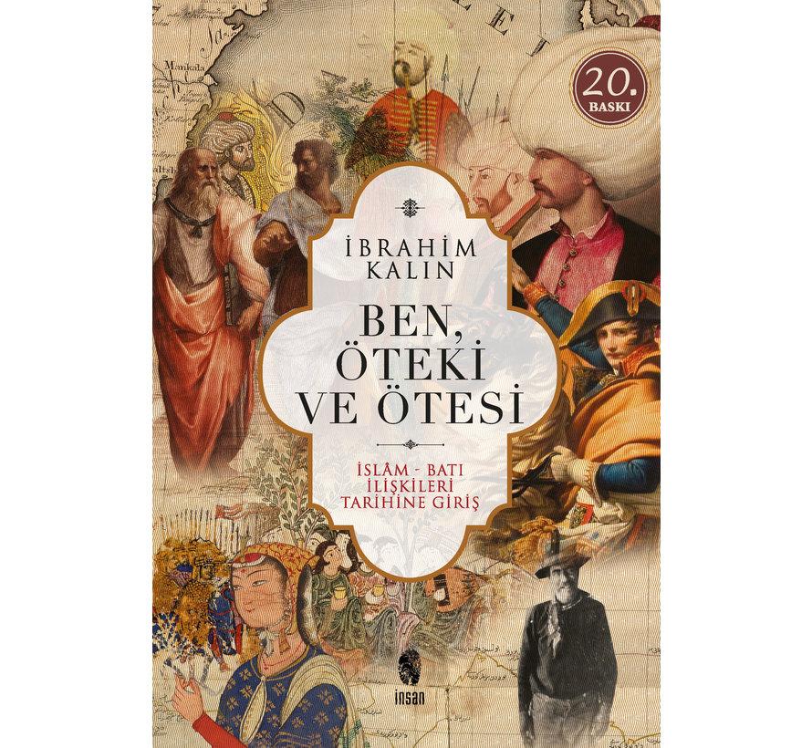 Ben Öteki ve Ötesi I İslam Batı  İlişkileri Tarihine Giriş