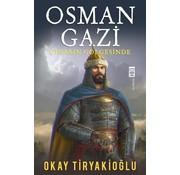 Timaş Yayınları Osman Gazi  Çınarın Gölgesinde