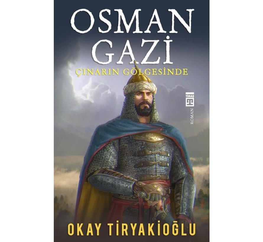 Osman Gazi  Çınarın Gölgesinde