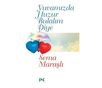 Profil Kitap Yuvamızda Huzur Bulalım Diye