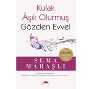 Motto Yayınları Kulak Aşık Olurmuş Gözden Evvel