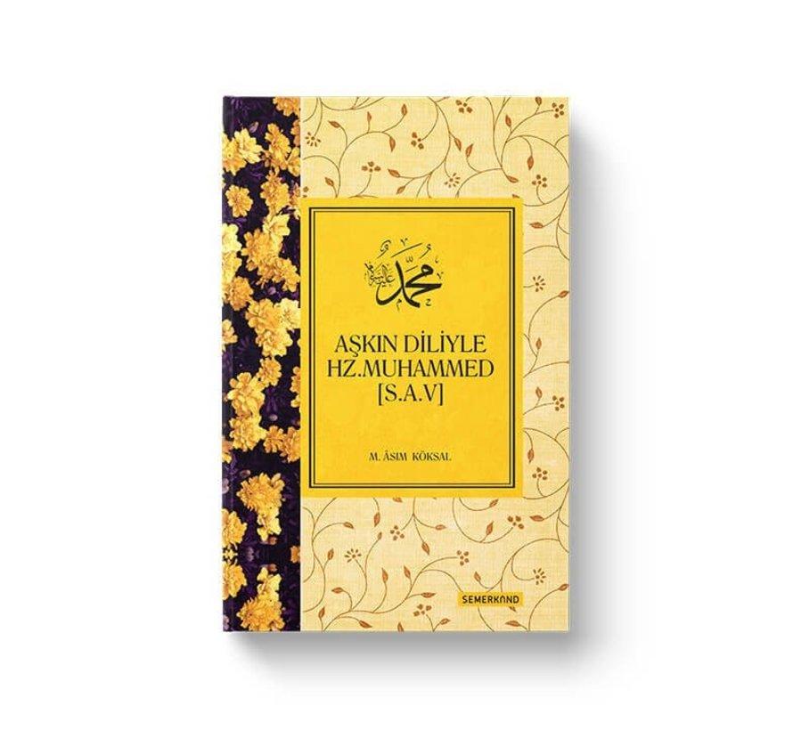 Aşkın Diliyle Hz.Muhammed (s.a.v)