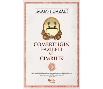 Çelik Yayınları Cömertliğin Fazileti ve Cimrilik