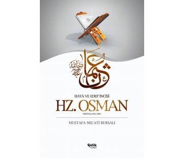 Çelik Yayınları Hayâ ve Edep İncisi I Hz. Osman