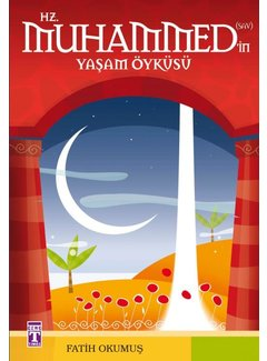 Timaş Yayınları Hz Muhammed'in Yaşam Öyküsü