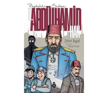 Uğurböceği Yayınları II. Abdülhamid Han I Payitahtın Sultanı