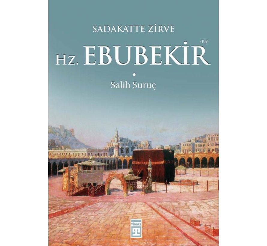 Hazreti Ebubekir Ra.